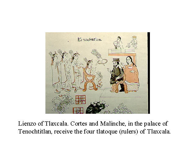Lienzo of Tlaxcala. Cortez and Malinche, in the palace of Tenochtitlan, receive the four tlatoque (rulers) of Tlaxcala..jpg